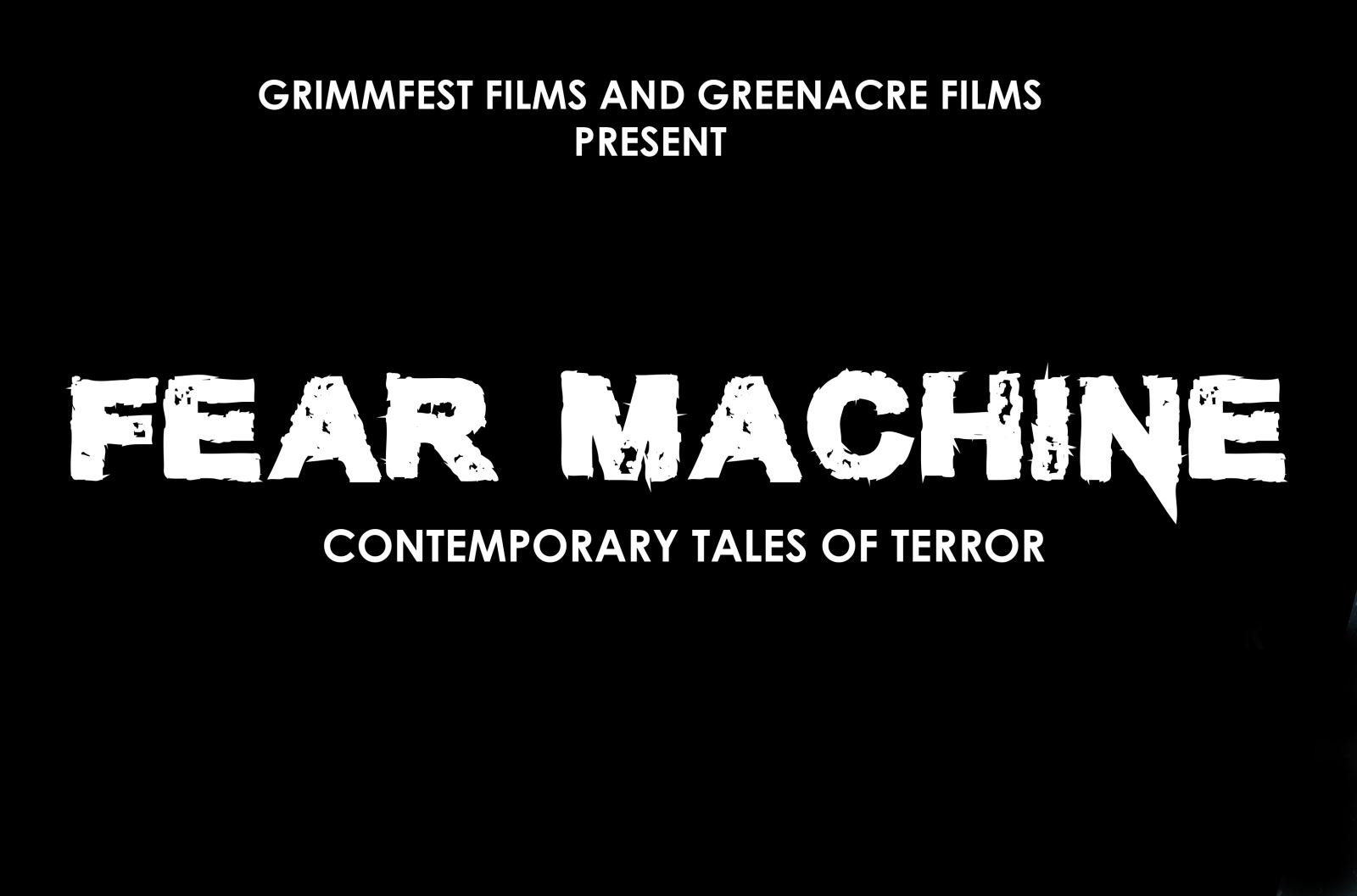 A brand-new horror TV series is being made by Grimmfest and Greenacre Films – Fear Machine