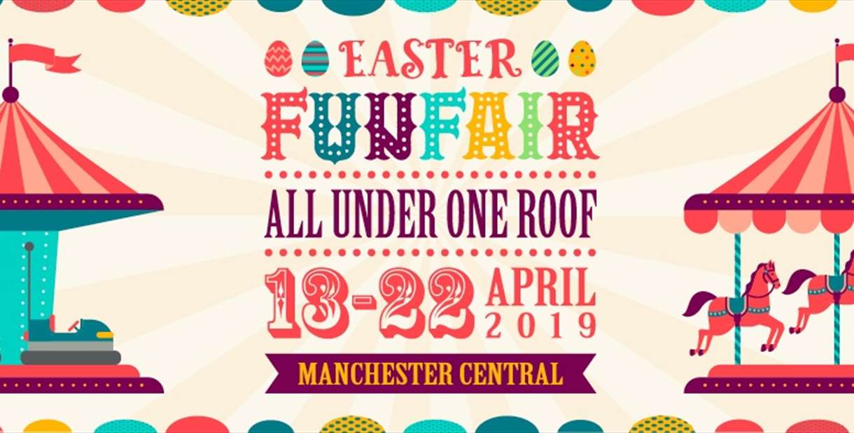 Easter Funfair at Manchester Central